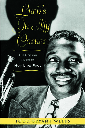 Luck's In My Corner The Life and Music of Hot Lips Page book cover