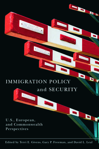 Immigration Policy and Security U.S., European, and Commonwealth Perspectives book cover