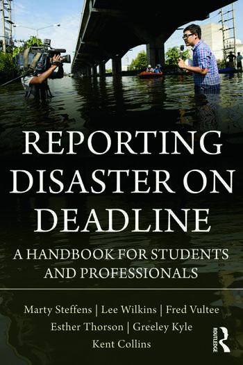 Reporting Disaster on Deadline A Handbook for Students and Professionals book cover