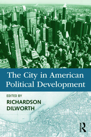 The City in American Political Development book cover