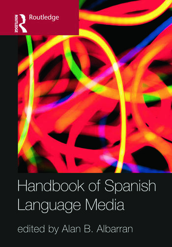 The Handbook of Spanish Language Media book cover