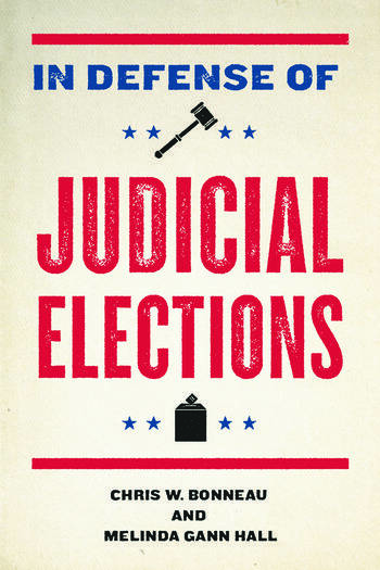In Defense of Judicial Elections book cover