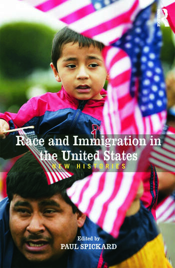 Race and Immigration in the United States New Histories book cover