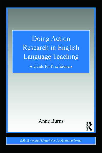 Doing Action Research in English Language Teaching A Guide for Practitioners book cover