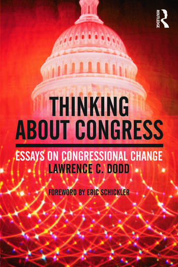 Thinking About Congress Essays on Congressional Change book cover