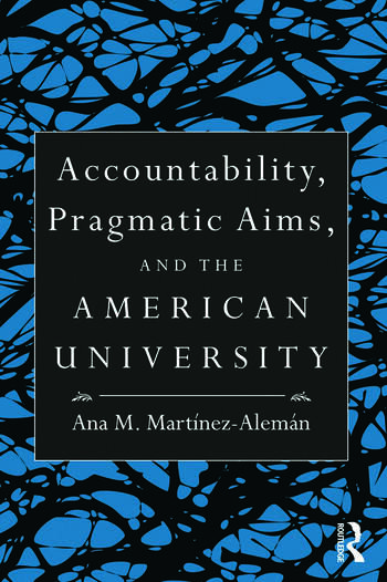 Accountability, Pragmatic Aims, and the American University book cover