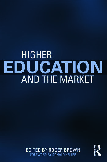 Higher Education and the Market book cover