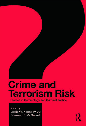 Crime and Terrorism Risk Studies in Criminology and Criminal Justice book cover