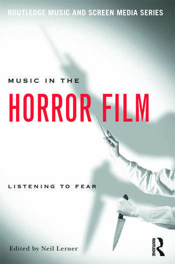 Music in the Horror Film Listening to Fear book cover