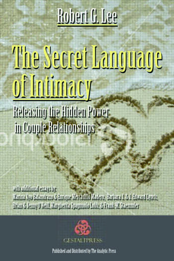 The Secret Language of Intimacy Releasing the Hidden Power in Couple Relationships book cover