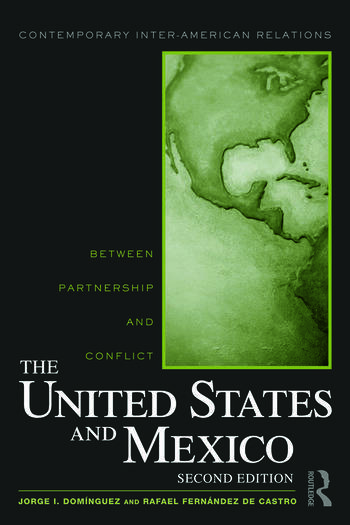 The United States and Mexico Between Partnership and Conflict book cover