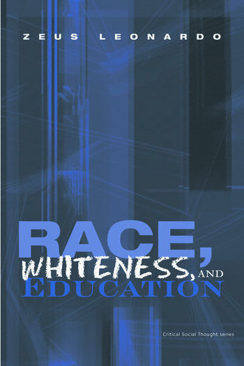 Race, Whiteness, and Education book cover