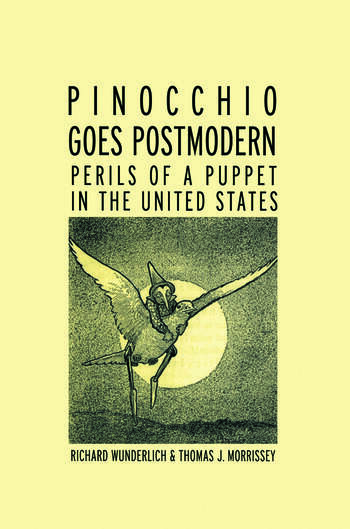 Pinocchio Goes Postmodern Perils of a Puppet in the United States book cover