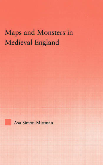 Maps and Monsters in Medieval England book cover
