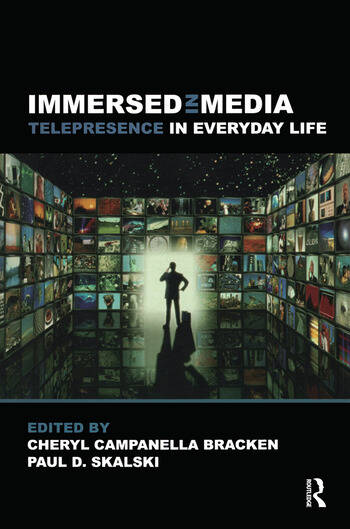 Immersed in Media Telepresence in Everyday Life book cover
