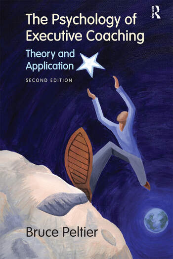 The Psychology of Executive Coaching Theory and Application book cover