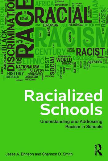 Racialized Schools Understanding and Addressing Racism in Schools book cover