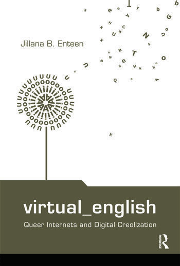 Virtual English Queer Internets and Digital Creolization book cover