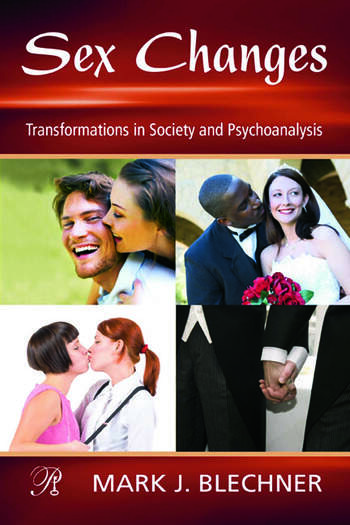 Sex Changes Transformations in Society and Psychoanalysis book cover