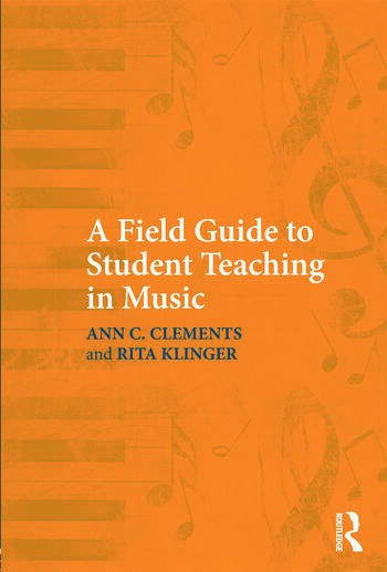 A Field Guide to Student Teaching in Music book cover