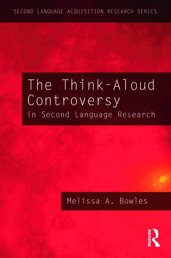 The Think-Aloud Controversy in Second Language Research book cover