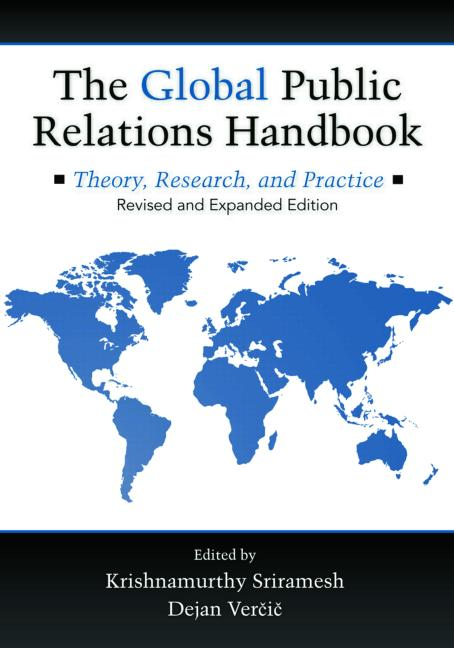 The Global Public Relations Handbook, Revised and Expanded Edition Theory, Research, and Practice book cover