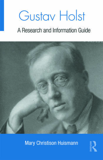 Gustav Holst A Research and Information Guide book cover