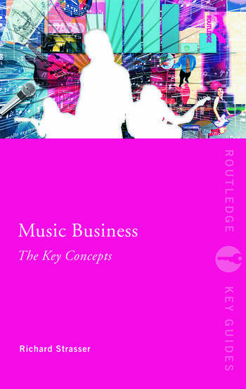 Music Business: The Key Concepts book cover