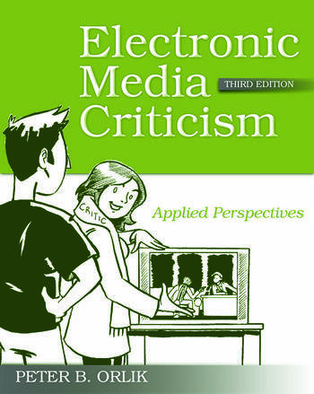 Electronic Media Criticism Applied Perspectives book cover