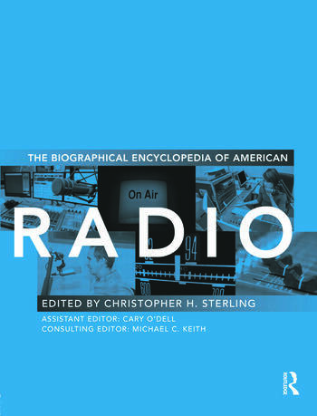 The Biographical Encyclopedia of American Radio book cover