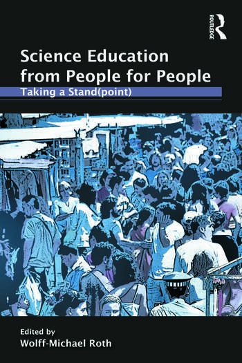 Science Education from People for People Taking a Stand(point) book cover