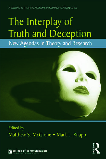 The Interplay of Truth and Deception New Agendas in Theory and Research book cover