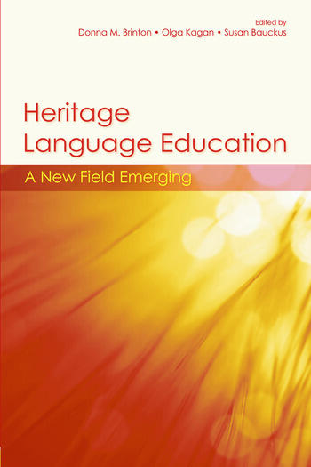 Heritage Language Education A New Field Emerging book cover