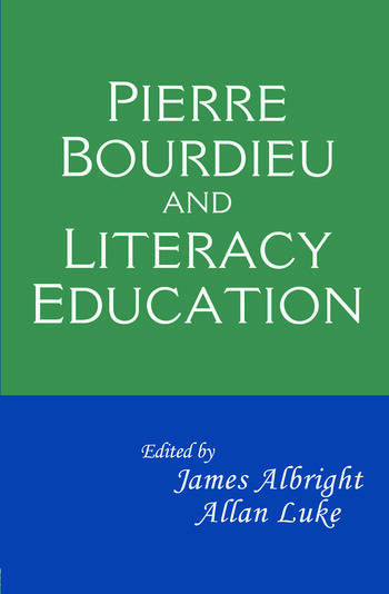 Pierre Bourdieu and Literacy Education book cover