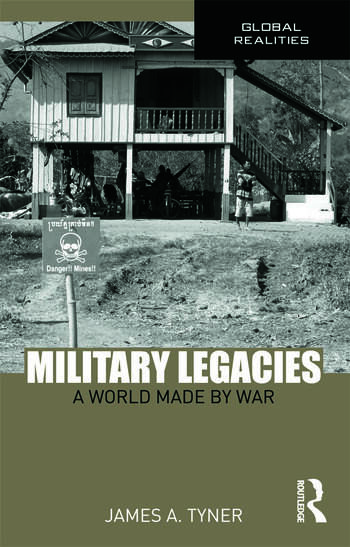 Military Legacies A World Made By War book cover