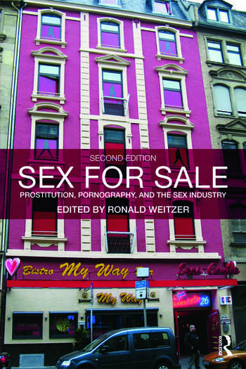 Sex For Sale Prostitution, Pornography, and the Sex Industry book cover