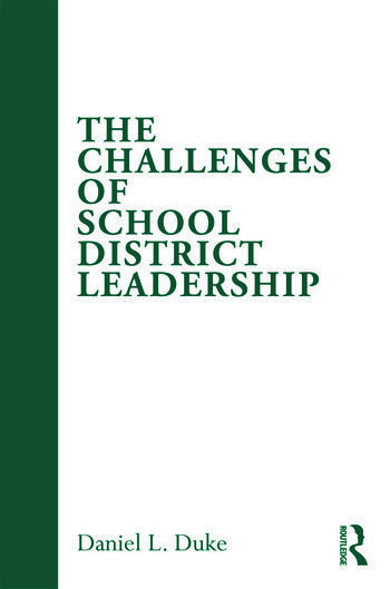 The Challenges of School District Leadership book cover