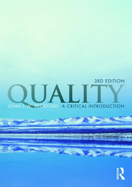 Quality A Critical Introduction, Third Edition book cover