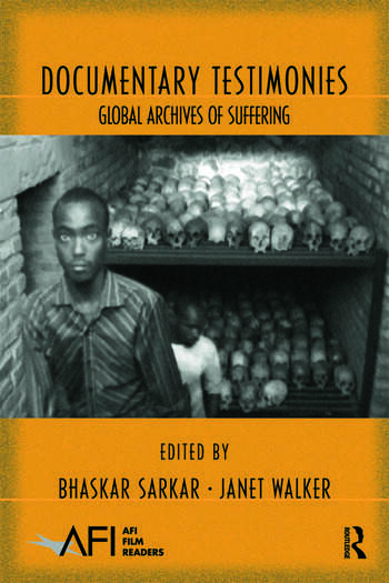 Documentary Testimonies Global Archives of Suffering book cover