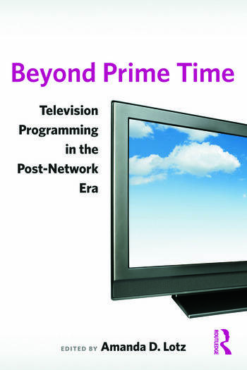 Beyond Prime Time Television Programming in the Post-Network Era book cover