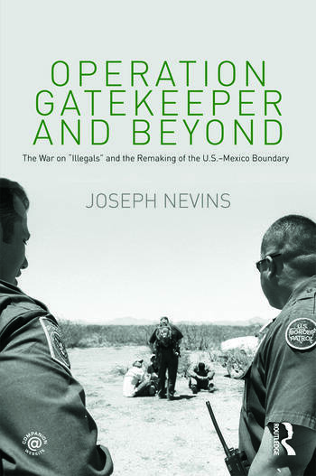 Operation Gatekeeper and Beyond The War On
