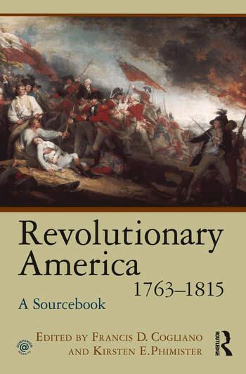 Revolutionary America, 1763-1815 A Sourcebook book cover