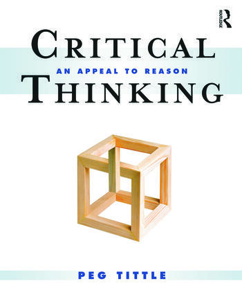 Critical Thinking An Appeal to Reason book cover