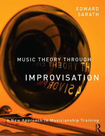 Music Theory Through Improvisation A New Approach to Musicianship Training book cover
