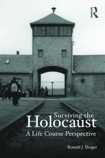 Surviving the Holocaust A Life Course Perspective book cover