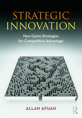 Strategic Innovation New Game Strategies for Competitive Advantage book cover