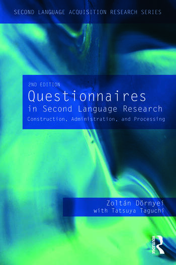 Questionnaires in Second Language Research Construction, Administration, and Processing book cover