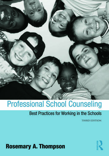 Professional School Counseling Best Practices for Working in the Schools, Third Edition book cover