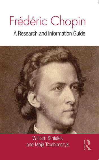 Frédéric Chopin A Research and Information Guide book cover