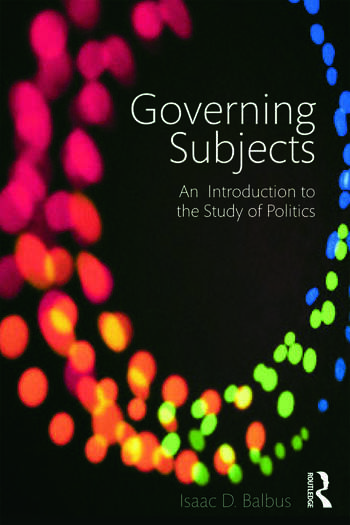 Governing Subjects An Introduction to the Study of Politics book cover
